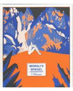 MOWGLI`S SPIEGEL: HC