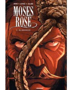MOSES ROSE: 03: EL DEGUELLO
