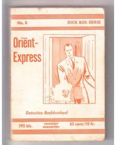 DICK BOS: NOOITGEDACHT: 08: ORIENT-EXPRESS
