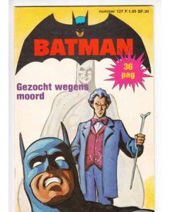 BATMAN CLASSICS: 127: GEZOCHT WEGENS MOORD