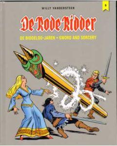 RODE RIDDER: DE BIDDELOO JAREN: 06: SWORD AND SORCERY (HC)