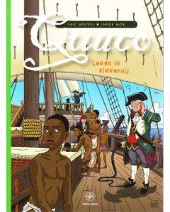 QUACO: LEVEN IN SLAVERNIJ