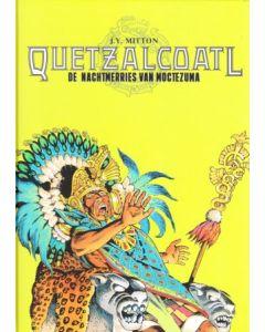 QUETZALCOATL: 03: NACHTMERRIES VAN MOCTEZUMA (HC)