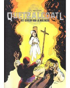 QUETZALCOATL: 07GEHEIM VAN LA MALINCHE (HC)