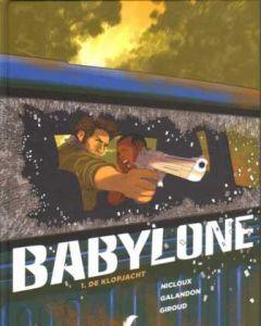 BABYLONE: 01: DE KLOPJACHT (HC)