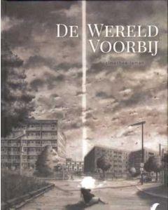 DE WERELD VOORBIJ (HC)