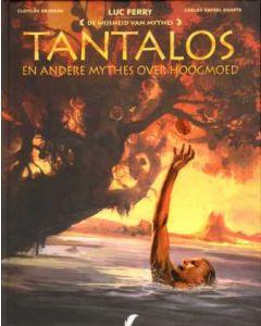 WIJSHEID VAN MYTHES: 07: TANTALOS (HC)