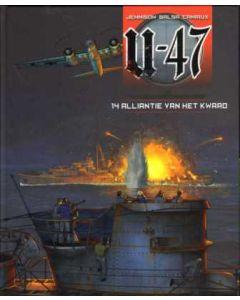 U-47: 14: ALLIANTIE VAN HET KWAAD (HC)