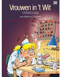 VROUWEN IN 'T WIT: 30: OVERDOSIS