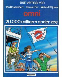AUTEURSREEKS: 23: BOSSCHAERT DIE PLIJNAAR: OMNI: 20.000 MILLIREM ONDER ZEE