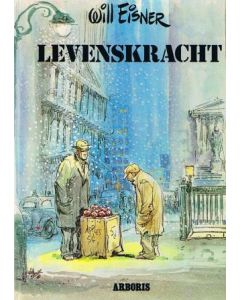 EISNER, WILL: LEVENSKRACHT