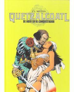 QUETZALCOATL: 05: DE HOER EN DE CONQUISTADOR (HC)