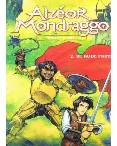 ALZEOR MONDRAGGO: RODE PRINS