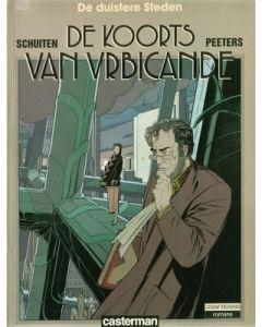 DUISTERE STEDEN, DE: DE KOORTS VAN URBICANDE