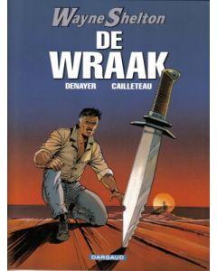 WAYNE SHELTON: 05: DE WRAAK