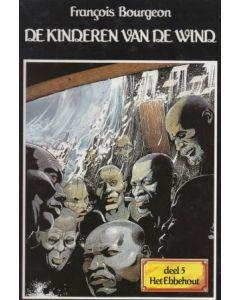 KINDEREN VAN DE WIND: 05: EBBEHOUT