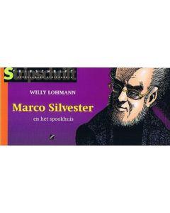 MARCO SILVESTER: 04: EN HET SPOOKHUIS