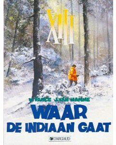 XIII: 02: WAAR DE INDIAAN GAAT ...